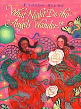 "Cover artwork from the book ""What Night Do the Angels Wander?,"" by Phoebe Stone"