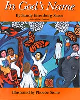 "Cover artwork of the children's book ""In God's Name"", art by Phoebe Stone, text by Sandy Sasso."